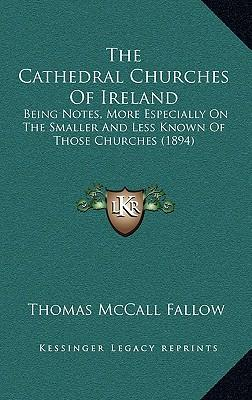 The Cathedral Churches of Ireland