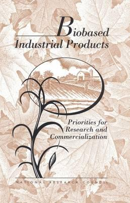 Biobased Industrial Products