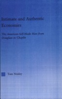 Intimate and authentic economies