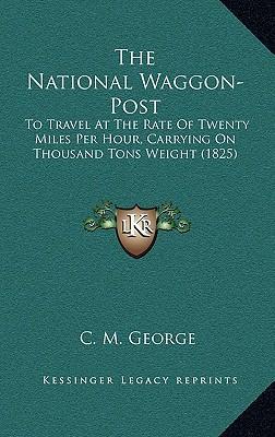 The National Waggon-Post