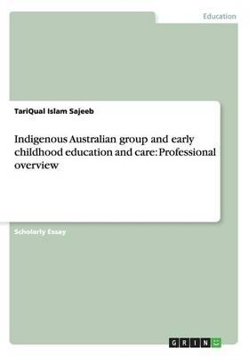Indigenous Australian group and early childhood education and care