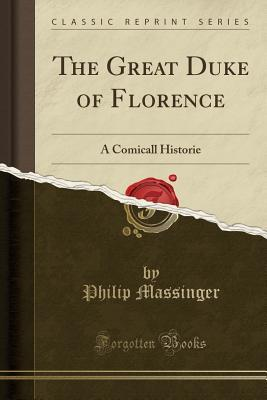 The Great Duke of Florence