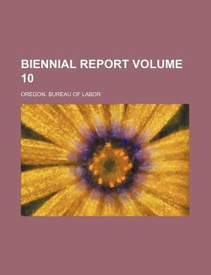 Biennial Report Volume 10