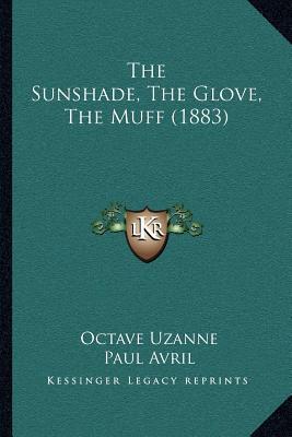 The Sunshade, the Glove, the Muff (1883)