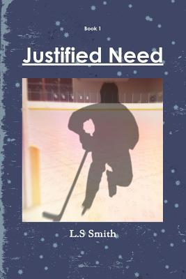 Justified Need