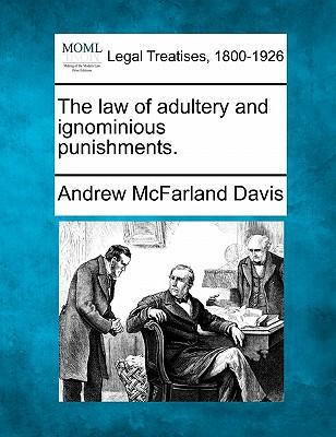 The Law of Adultery and Ignominious Punishments.