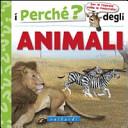 I perché degli animali
