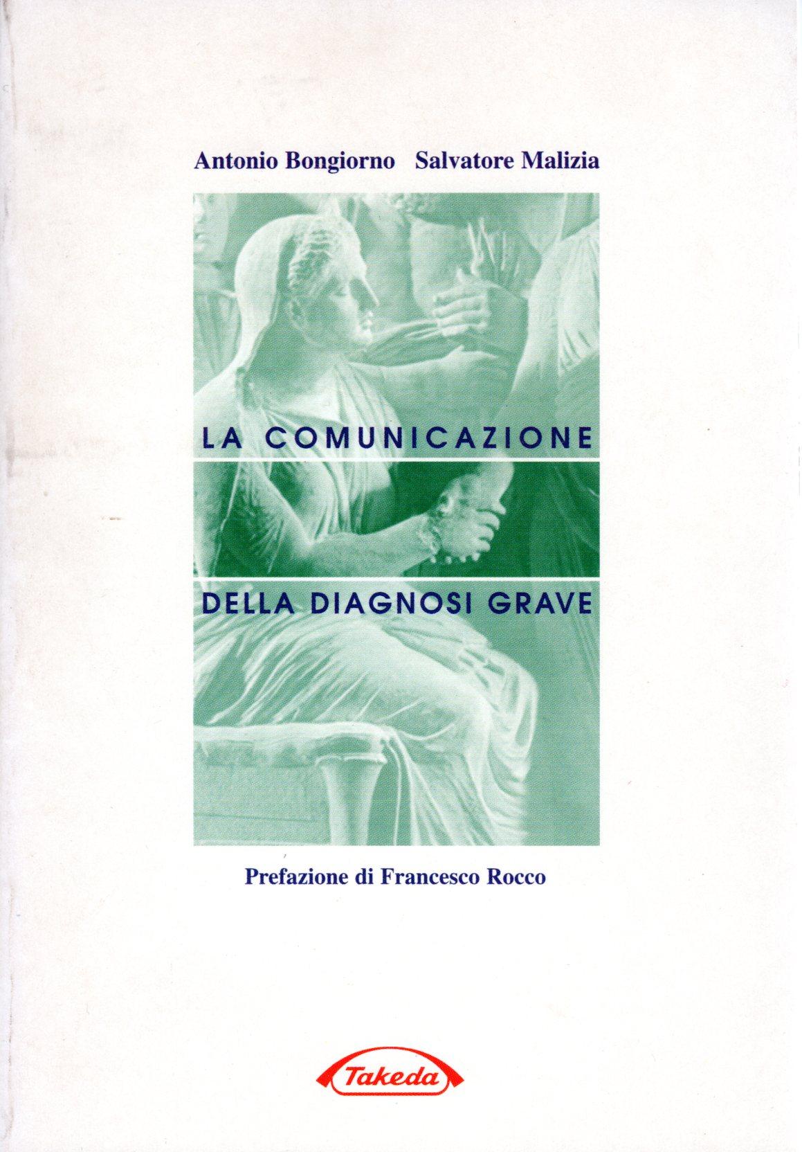 La comunicazione della diagnosi grave