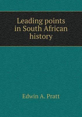 Leading Points in South African History
