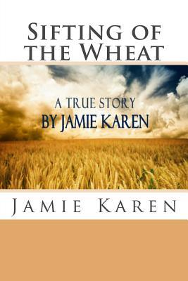 Sifting of the Wheat