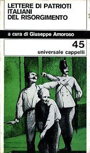 Lettere di patrioti italiani del Risorgimento