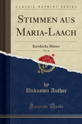 Stimmen aus Maria-Laach, Vol. 46