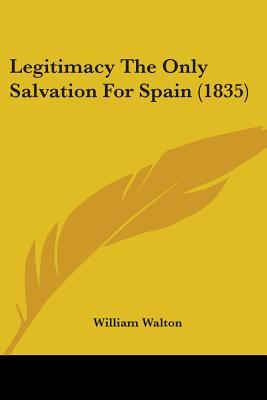 Legitimacy the Only Salvation for Spain