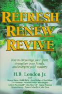 Refresh, renew, revive