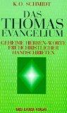 Die geheimen Herren-Worte des Thomas Evangelium