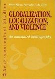 Globalization, Localization and Violence