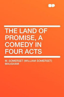 The Land of Promise, a Comedy in Four Acts