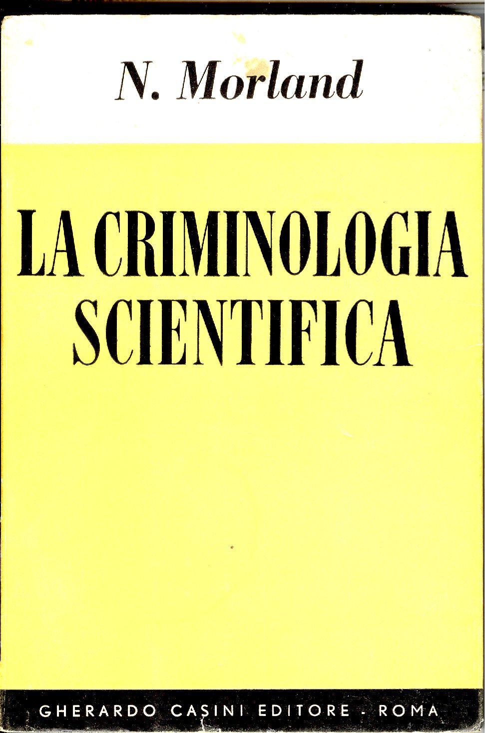 La criminologia scie...