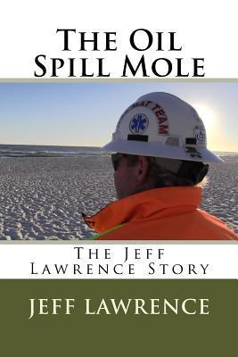 The Oil Spill Mole
