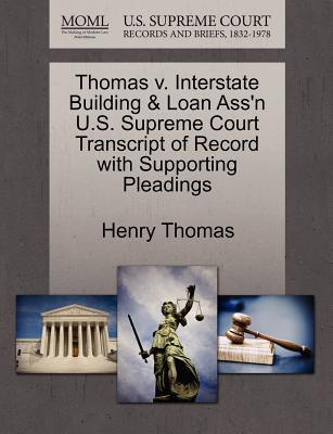 Thomas V. Interstate Building & Loan Ass'n U.S. Supreme Court Transcript of Record with Supporting Pleadings
