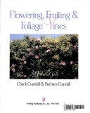 Flowering, fruiting and foliage vines