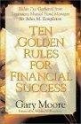 Ten Golden Rules for Financial Success