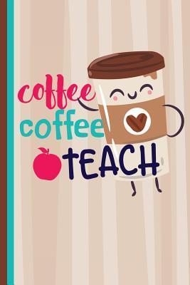 Coffee Coffee Teach