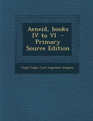Aeneid, Books IV to VI