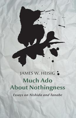Much Ado About Nothingness