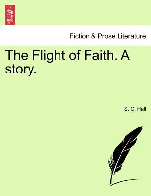The Flight of Faith....