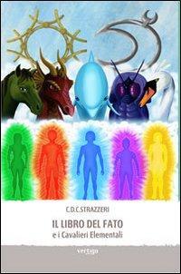 Il libro del fato e i Cavalieri Elementali