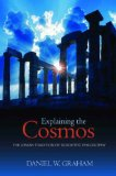 Explaining the Cosmos