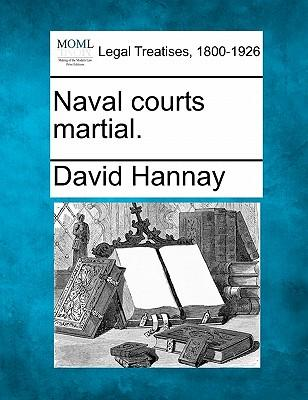 Naval Courts Martial.