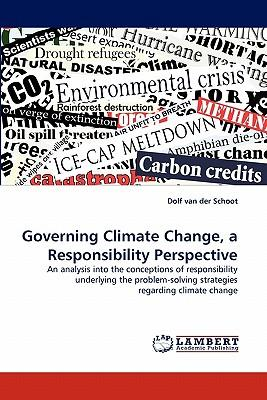 Governing Climate Change, a Responsibility Perspective