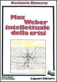 Max Weber intellettu...