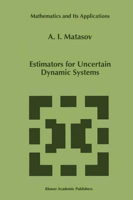 Estimators for Uncertain Dynamic Systems