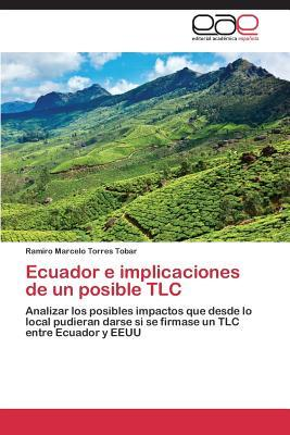Ecuador e implicaciones de un posible TLC