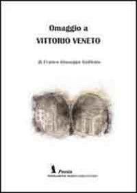 Omaggio a Vittorio Veneto