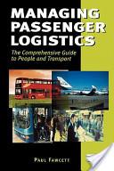 Managing Passenger Logistics