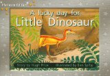 A Lucky Day for Little Dinosaur, Leveled Reader (Levels 6-7)