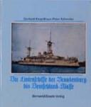 Die Panzer- und Linienschiffe der Brandenburg-, Kaiser-Friedrich-III-, Wittelsbach-, Braunschweig- und Deutschland-Klasse