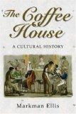 Coffee House Cultural History