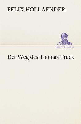 Der Weg des Thomas Truck