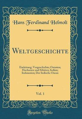 Weltgeschichte, Vol. 1