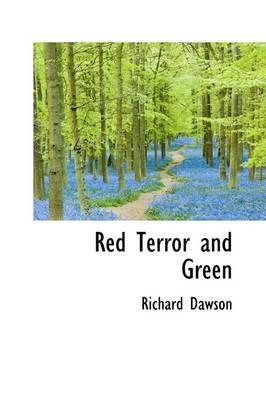 Red Terror and Green