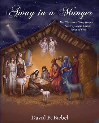 Away in a Manger  (Revised-8x10 edition)