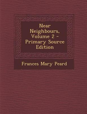 Near Neighbours, Volume 2