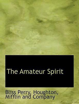 The Amateur Spirit