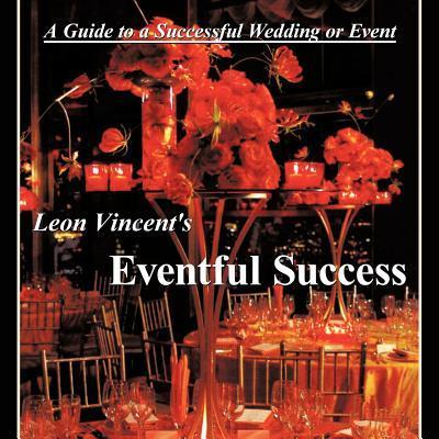 Leon Vincent's Eventful Success
