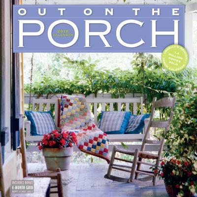 Out on the Porch 2018 Calendar